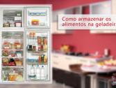 Organize e armazene os alimentos na geladeira!