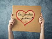 13 de novembro: Dia Mundial da Gentileza!