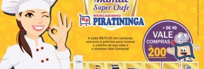 """Promoção """"Mamãe Super Chefe""""!!!"""