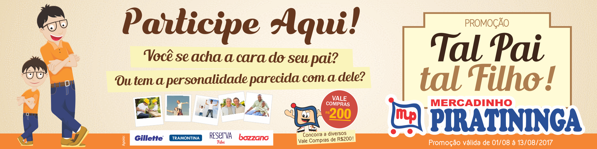 """Confira os ganhadores da Promoção """"Tal Pai, Tal Filho""""!"""