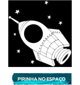 Pirinha no espaço